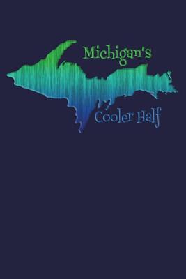 Michigan's Cooler Half