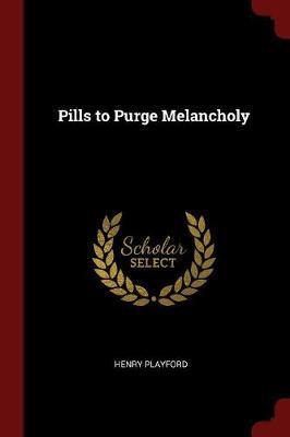 Pills to Purge Melan...