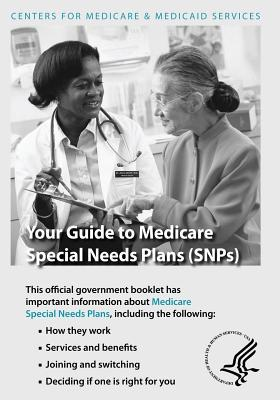 Your Guide to Medicare Special Needs Plans Snps