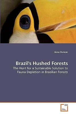 Brazil's Hushed Forests