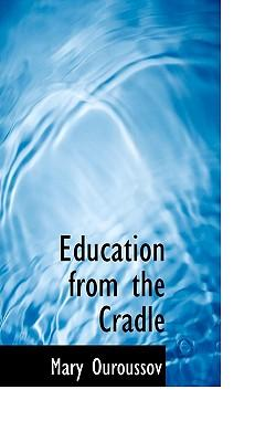 Education from the Cradle