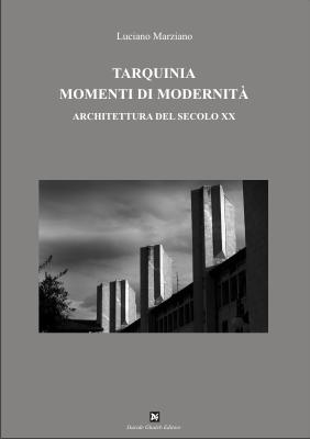 Tarquinia, momenti di modernità