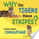 Why do tigers have s...