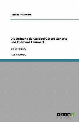 Die Ordnung der Zeit bei Gérard Genette und Eberhard Lämmert