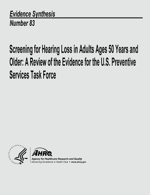 Screening for Hearing Loss in Adults Ages 50 Years and Older