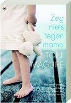 Zeg niets tegen mama (digitaal boek)