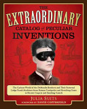 The Extraordinary Catalog of Peculiar Inventions