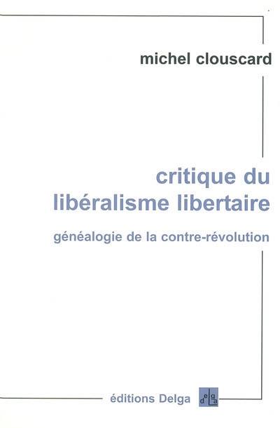 Critique du libéralisme libertaire