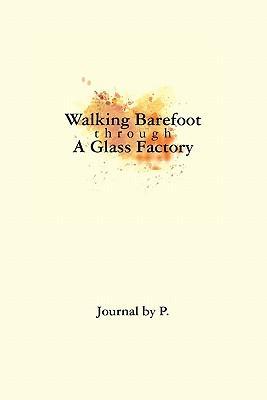 Walking Barefoot Thr...