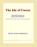 The Isle of Unrest (Webster's French Thesaurus Edition)