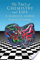 The Tao of Chemistry and Life a Scientific Journey