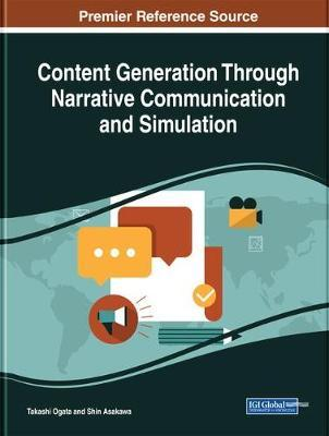 Content Generation Through Narrative Communication and Simulation