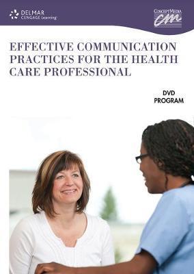 Effective Communication Practices for Healthcare Professionals
