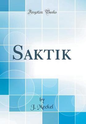 Saktik (Classic Reprint)