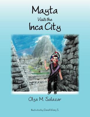 Mayta Visits the Inca City