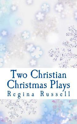 Two Christian Christmas Plays