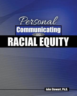 Personal Communicating and Racial Equity