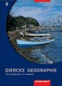 Diercke Geographie 8. Schülerband. Für Gymnasien in Hamburg