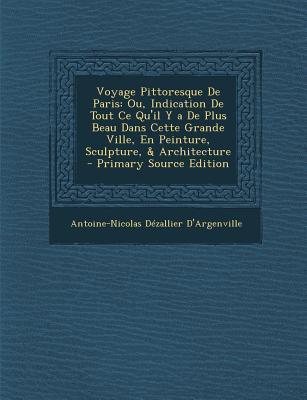 Voyage Pittoresque de Paris