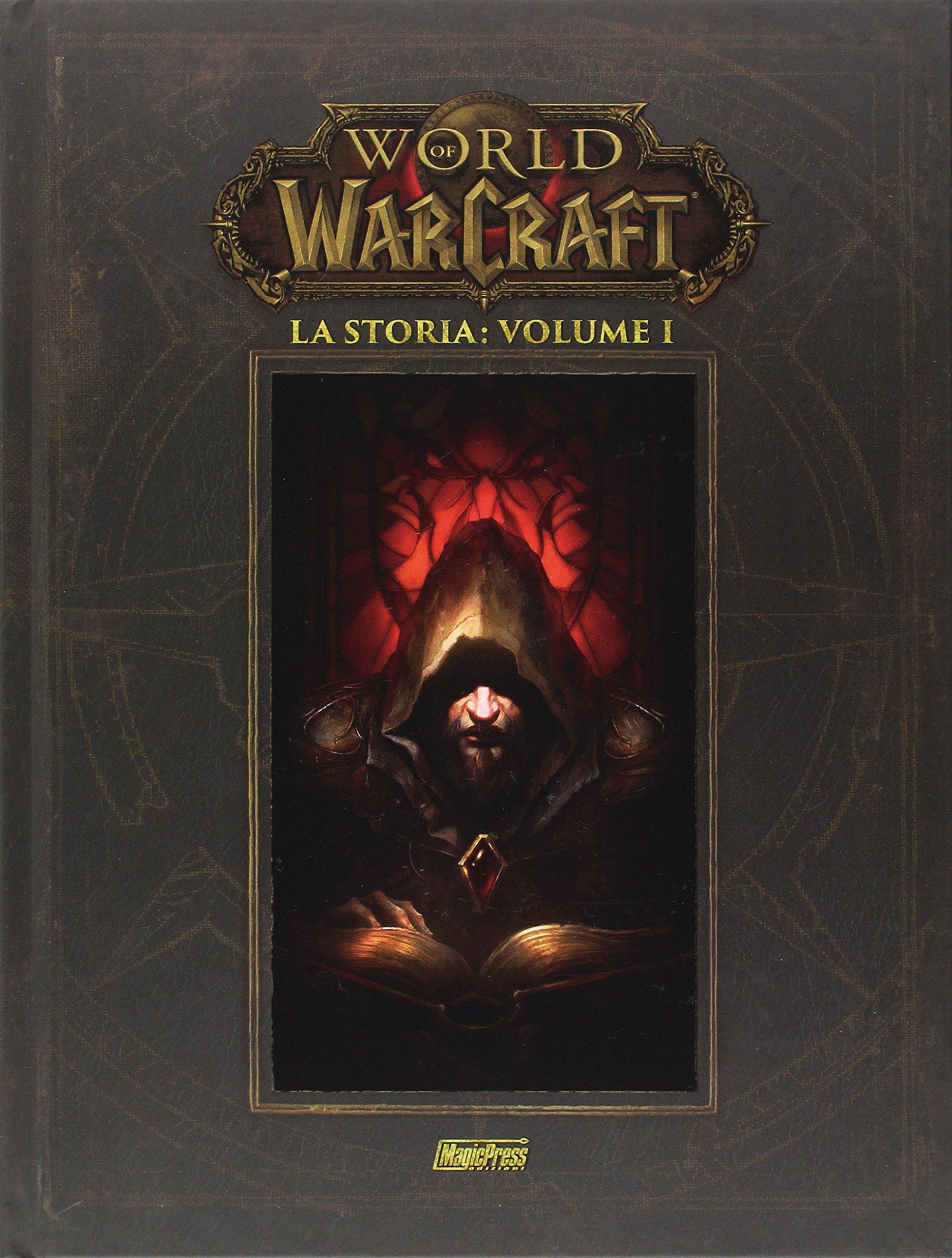 World of Warcraft: La storia Vol. 1