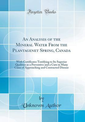 An Analysis of the Mineral Water From the Plantagenet Spring, Canada