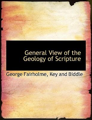 General View of the Geology of Scripture