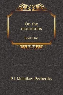 On the Mountains. Book One