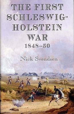 The First Schleswig-Holstein War 1848-50