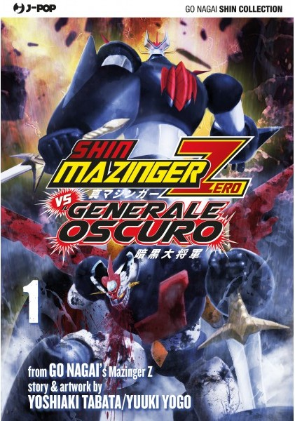 Shin Mazinger Zero Vs. Il Generale Oscuro vol. 1