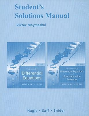 Fundamentals of Differential Equations and Fundamentals of Differential Equations With Boundary Value Problems