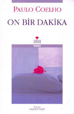 On Bir Dakika. Elf Minuten.