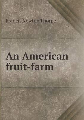 An American Fruit-Farm