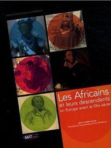 Les Africains et leurs descendents en Europe avant le XXe siècle