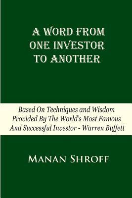 A Word From One Investor To Another