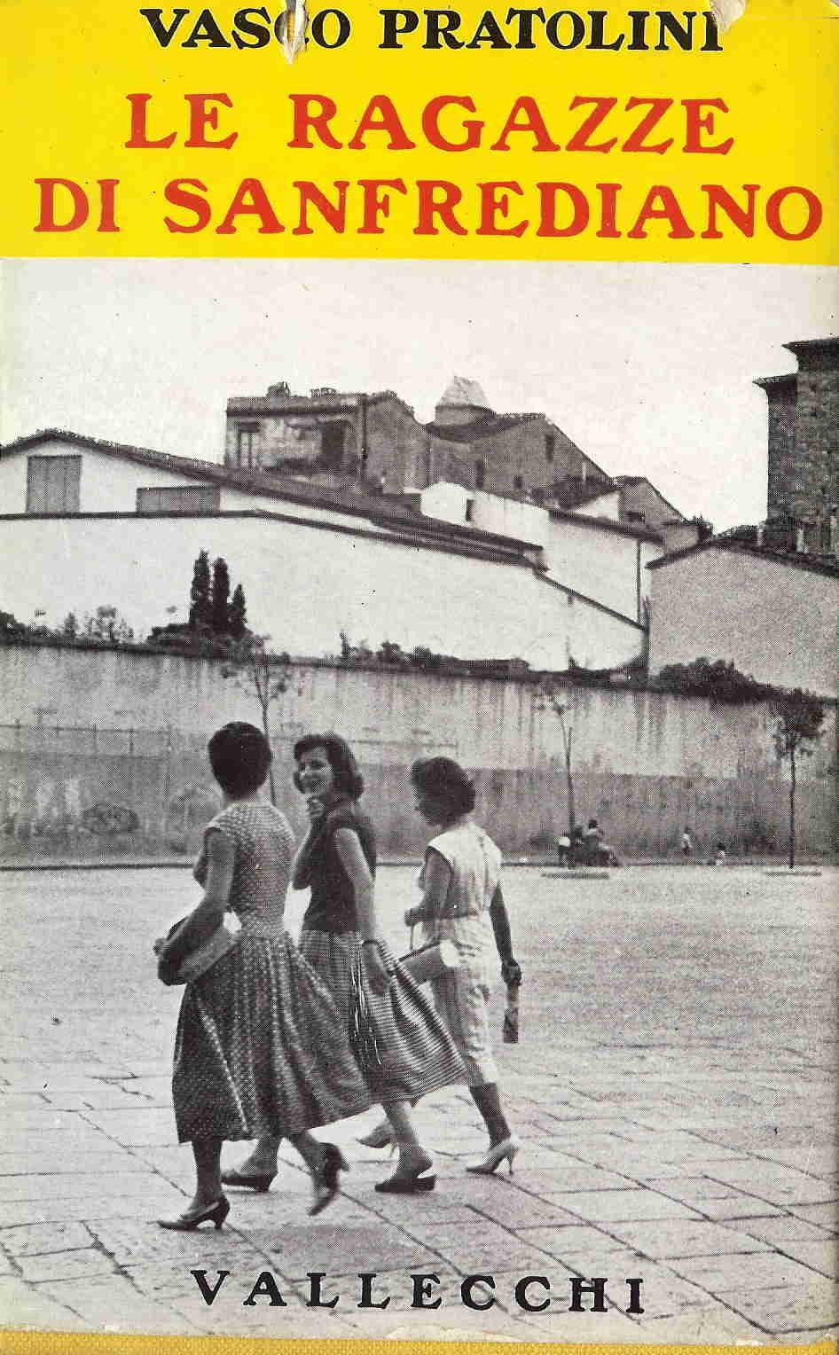 Le ragazze di Sanfrediano
