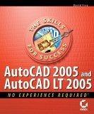 AutoCAD 2005 and AutoCAD LT 2005