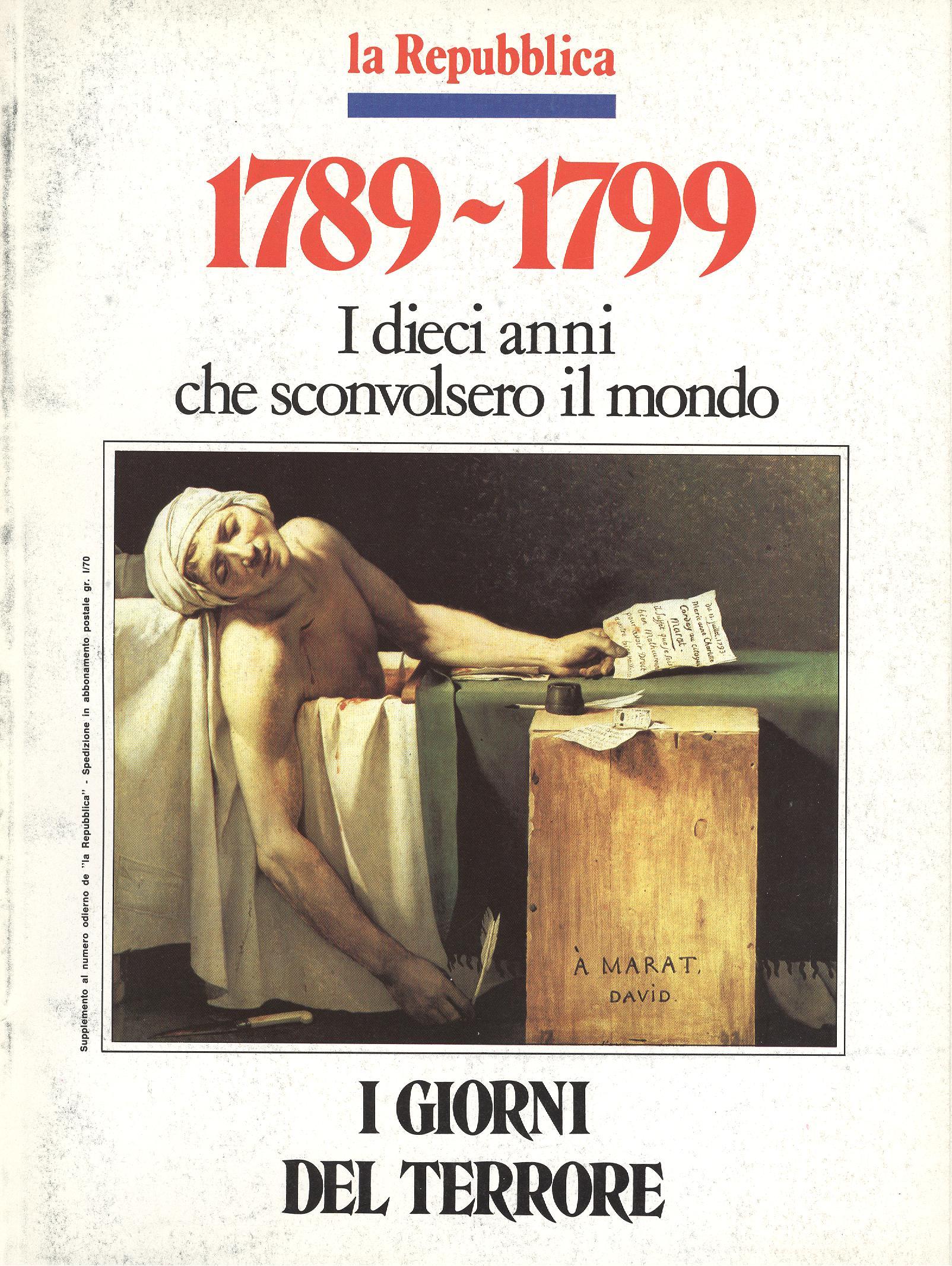 1789-1799 I dieci anni che sconvolsero il mondo - Vol. 4