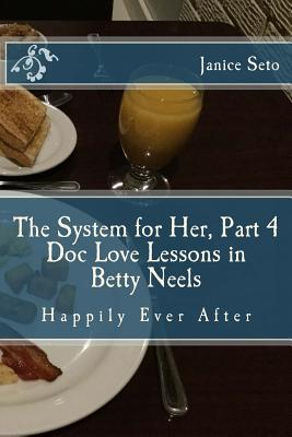 The System for Her, Part 4 Doc Love Lessons in Betty Neels Happily Ever After