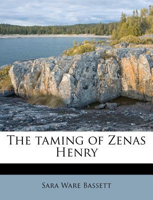 The Taming of Zenas Henry