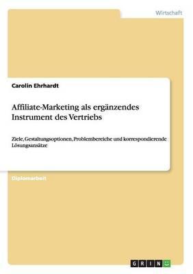 Affiliate-Marketing als ergänzendes Instrument des Vertriebs