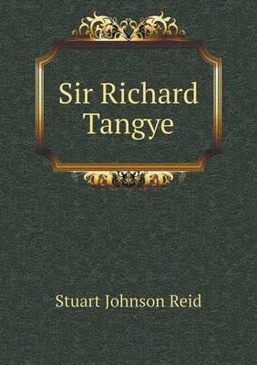 Sir Richard Tangye