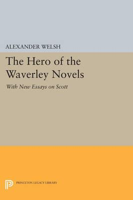 The Hero of the Waverley Novels