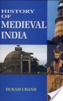 History Of Midieval India