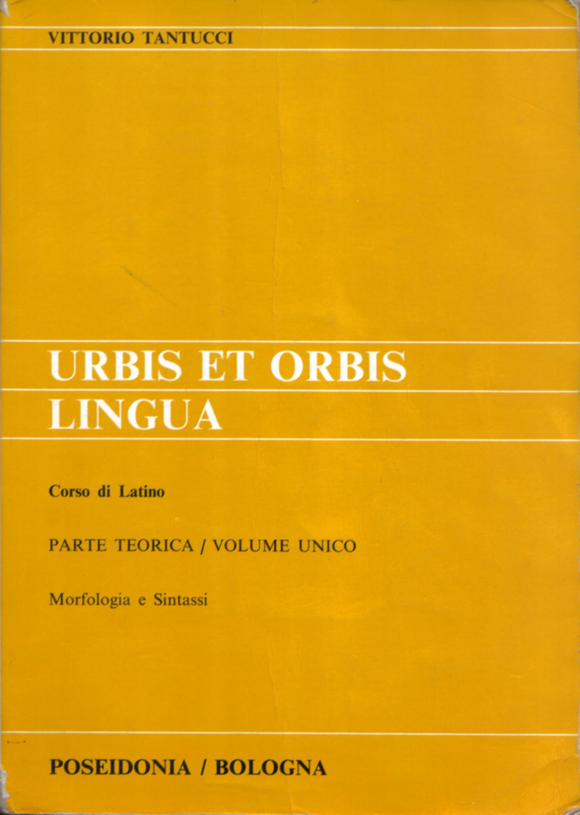 Urbis et orbis lingua. Parte teorica