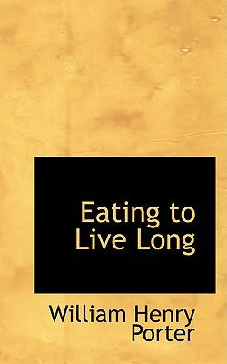 Eating to Live Long