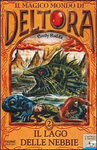 Il magico mondo di Deltora - Vol. 2