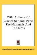 Wild Animals of Glacier National Park