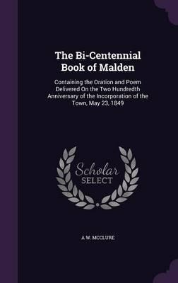 The Bi-Centennial Book of Malden
