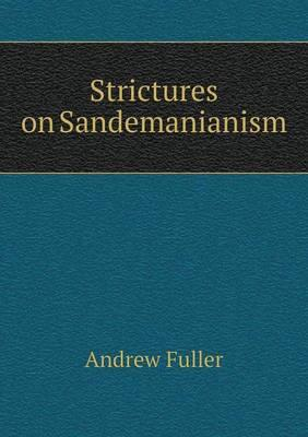Strictures on Sandemanianism