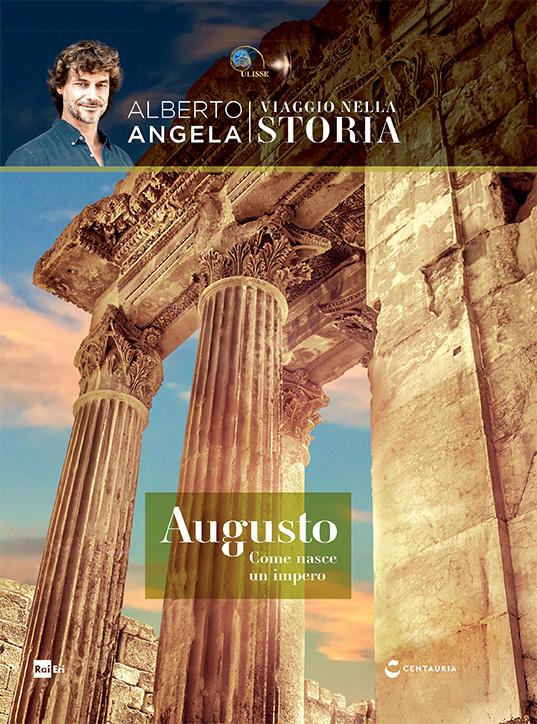 Augusto. Come nasce un impero